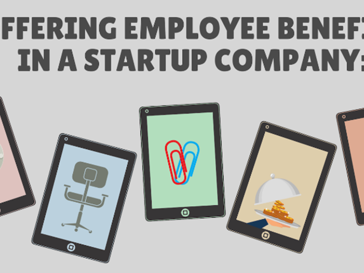 Offering Employee Benefits in a Startup Company