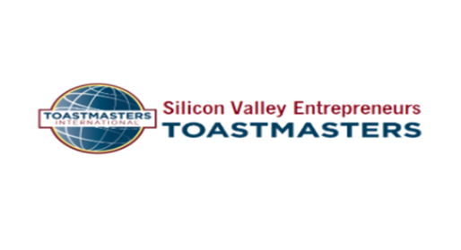 Welcome Silicon Valley Entrepreneurs Toastmasters